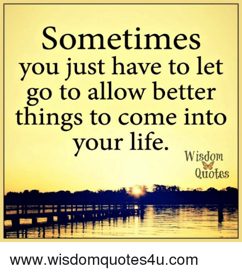 Let Go Better Things